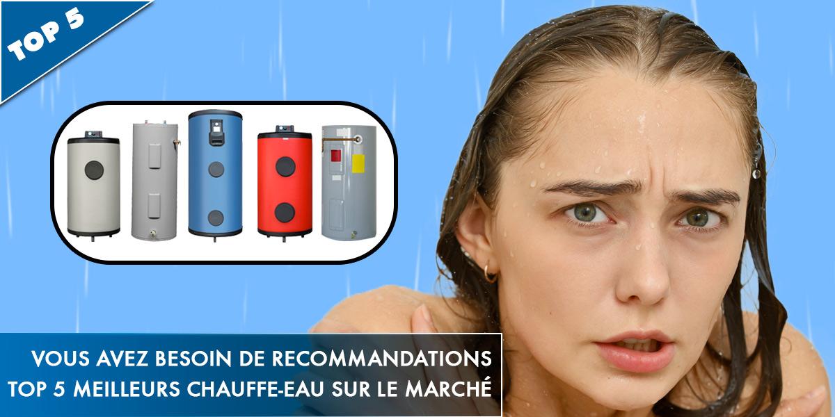 vous-avez-besoin-de-recommandations-voici-notre-top5-chauffe-eau_fb2